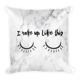 I-Woke-Up-Like-This_mockup_Back_18x18